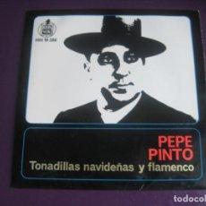 Discos de vinilo: PEPE PINTO EP HISPAVOX 1962 - TONADILLAS NAVIDEÑAS Y FLAMENCO - ALELUYAS BELEN +3 . Lote 195192801