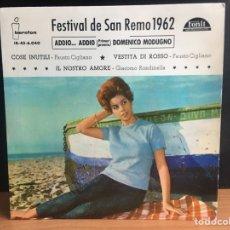 Discos de vinilo: DOMENICO MODUGNO / FAUSTO CIGLIANO / GIACOMO RONDINELLA - FESTIVAL DE SAN REMO 1962 (EP) (D:NM). Lote 195192817