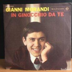 Discos de vinilo: GIANNI MORANDI - IN GINOCCHIO DA TE (RCA ITALIANA, RCA ITALIANA) PM45-3263 (D:NM). Lote 195193638