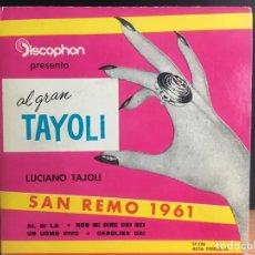 Discos de vinilo: LUCIANO TAJOLI - EL GRAN TAYOLI (EP) (DISCOPHON) 17.126 (D:NM). Lote 195194588