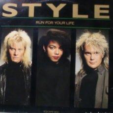 Discos de vinilo: STYLE - RUN FOR YOUR LIFE MAXI SINGLE SPAIN 1987. Lote 195194608