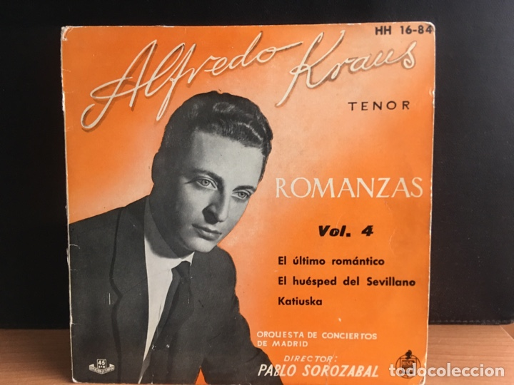 ALFREDO KRAUS - ROMANZAS DE ZARZUELAS VOL. 4 (EP) (HISPAVOX) HH 16-84 (D:NM) (Música - Discos de Vinilo - EPs - Clásica, Ópera, Zarzuela y Marchas)