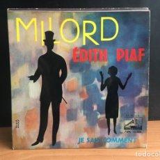 Discos de vinilo: ÉDITH PIAF - MILORD (EP) (LA VOZ DE SU AMO) 7 EPL 13.380 (D:NM). Lote 195196056