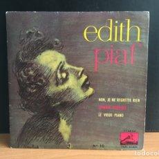 Discos de vinilo: EDITH PIAF - NON, JE NE REGRETTE RIEN (EP) (LA VOZ DE SU AMO) 7EPL 13.62 (D:NM). Lote 195196238