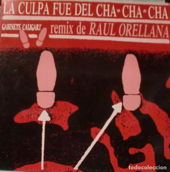 GABINETE CALIGARI - LA CULPA FUE DEL CHA CHA CHA REMIX RAUL ORELLANA MAXI SINGLE 1990 SPAIN (Música - Discos de Vinilo - Maxi Singles - Grupos Españoles de los 70 y 80)