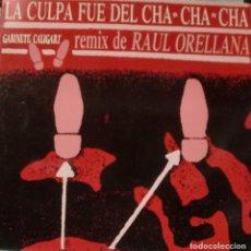 Discos de vinilo: GABINETE CALIGARI - LA CULPA FUE DEL CHA CHA CHA REMIX RAUL ORELLANA MAXI SINGLE 1990 SPAIN. Lote 195196697