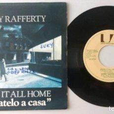 Discos de vinilo: GERRY RAFFERTY / BRING IT ALL HOME / SINGLE 7 INCH. Lote 195198706