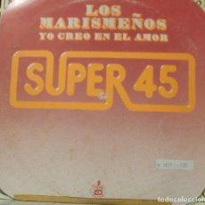 Discos de vinilo: LOS MARISMEÑOS - YO CREO EN EL AMOR MAXI SINGLE SPAIN 1978. Lote 195199151