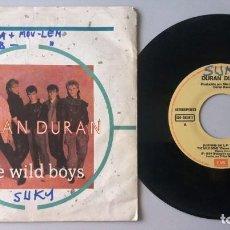 Discos de vinilo: DURAN DURAN / THE WILD BOYS / SINGLE 7 INCH. Lote 195199315