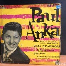 Discos de vinilo: PAUL ANKA - VELAS ENCARNADAS RED SAILS (EP) (ABC-PARAMOUNT, HISPAVOX) HP 97-01 (D:NM). Lote 195199920