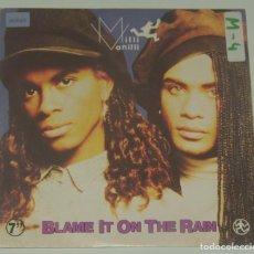 Discos de vinilo: MILLI VANILLI - BLAME IT ON THE NIGHT + MONEY (REMIX) - BMG 1989. Lote 195200237