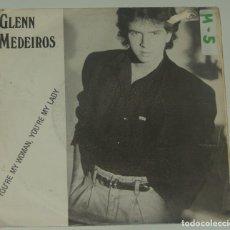 Discos de vinilo: GLENN MEDEIROS / YOU'RE MY WOMAN, YOU'RE MY LADY - MERCURY PROMO 1987. Lote 195200537