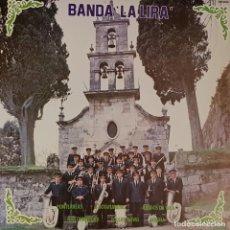 Discos de vinilo: BANDA LA LIRA DE RIBADAVIA ORENSE / DIAL DISCOS SA 1981. Lote 195201726