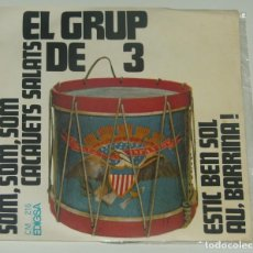 Discos de vinilo: EL GRUP DE 3 - SOM, SOM, SOM +3 ( EDIGSA, C. M. 216 7'', 1968). Lote 195202305