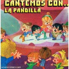 Discos de vinilo: LA PANDILLA - CANTEMOS CON ... - LP 1971 - PORTADA DOBLE. Lote 195202837
