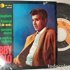 Discos de vinilo: BOBBY SOLO - QUELLO SBAGLIATO / TROVERAI / NON CERCARE SCUSE / LA NOSTRA VALLATA - EP SPAIN 1965. Lote 195203677