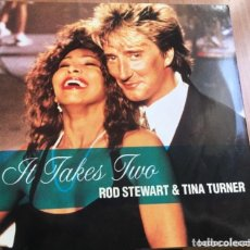 Discos de vinilo: ROD STEWART AND TINA TURNER: IT TAKES TWO. Lote 195207586