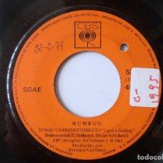 Discos de vinilo: HUMBUG / TENGO UN PRESENTIMIENTO / SINGLE 7 INCH. Lote 195207753