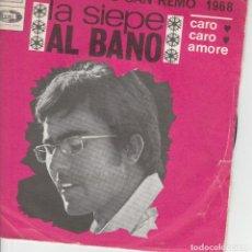 Discos de vinilo: 45 GIRI ALBANO LA SIEPE /CARO CARO AMORE /FESTIVAL DE SANREMO 1968 EMI FRANCE . Lote 195207852