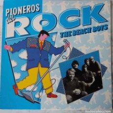 Discos de vinilo: THE BEACH BOYS. PIONEROS DEL ROCK. LP ESPAÑA. Lote 195208207