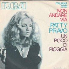 Discos de vinilo: 45 GIRIPATTY PRAVO NON ANDARE VIA /UN POCO DI PIOGGIA RCA ITAALIANA ITALY . Lote 195208690