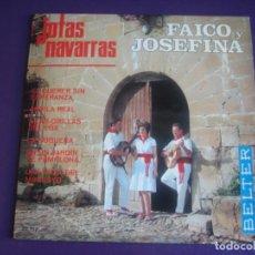 Discos de vinilo: FAICO Y JOSEFINA - JOTAS NAVARRAS EP BELTER 1967 - EL QUERER SIN ESPERANZA +5 - JOTA FOLK - SIN USO. Lote 195209302