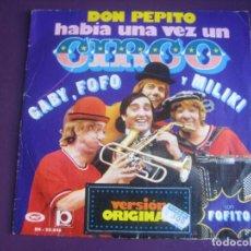 Discos de vinilo: LOS PAYASOS DE LA TELE - GABY, FOFO, MILIKI FOFITO SG MOVIEPLAY 1974 - HABIA UNA VEZ UN CIRCO +1 TVE. Lote 195210557