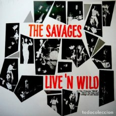 Discos de vinilo: THE SAVAGES LIVE 'N WILD LP . GARAGE ROCK SONICS MONKS STANDELLS COUNT FIVE. Lote 195210678