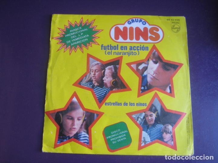 Discos de vinilo: GRUPO NINS Sg PHILIPS 1981 -FUTBOL EN ACCION - NARANJITO/ ESTRELLAS DE LOS NIÑOS - TVE - PARCHIS - - Foto 2 - 195210836