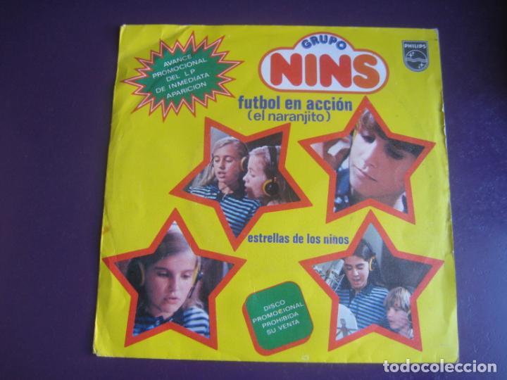 GRUPO NINS SG PHILIPS 1981 -FUTBOL EN ACCION - NARANJITO/ ESTRELLAS DE LOS NIÑOS - TVE - PARCHIS - (Música - Discos - Singles Vinilo - Música Infantil)