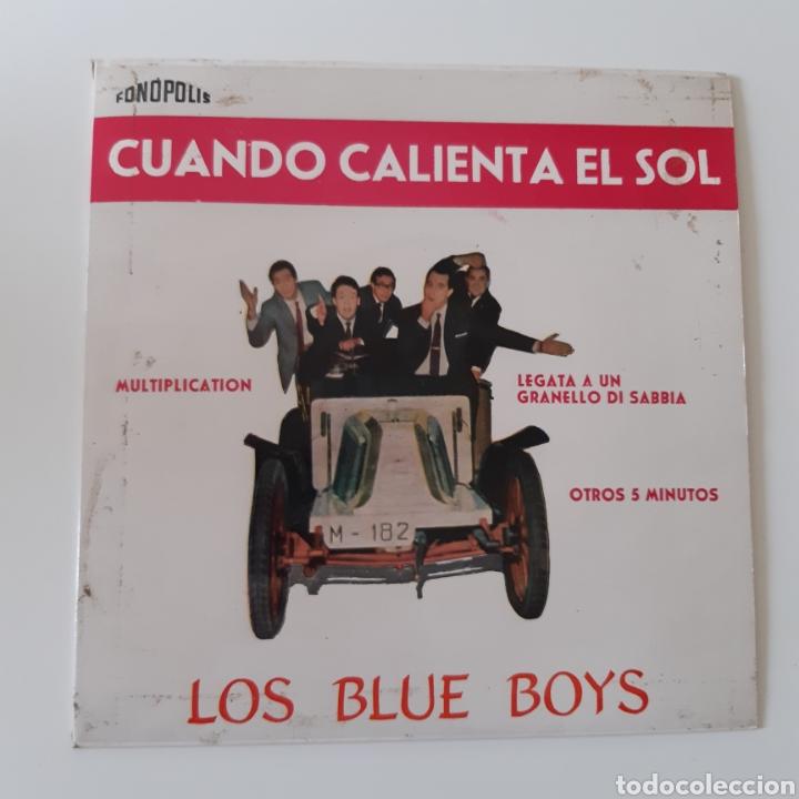 LOS BLUE BOYS – CUANDO CALIENTA EL SOL. FONOPOLIS – FB62 - 1. VINYL 7, EP. ESPAÑA 1962 (Música - Discos de Vinilo - EPs - Grupos Españoles 50 y 60)