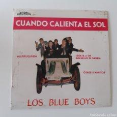 Discos de vinilo: LOS BLUE BOYS – CUANDO CALIENTA EL SOL. FONOPOLIS – FB62 - 1. VINYL 7, EP. ESPAÑA 1962. Lote 195211657