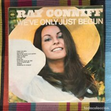 Discos de vinilo: RAY CONNIFF - WE'VE ONLY JUST BEGUN - LP CBS SPAIN 1970. Lote 195213181
