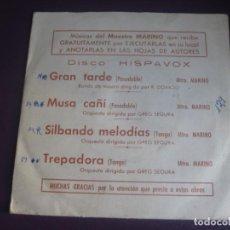 Discos de vinilo: MAESTRO MARINO EP HISPAVOX PROMO 1972 - GRAN TARDE/ MUSA CAÑI +2 - ORQUESTA GREG SEGURA . Lote 195213201