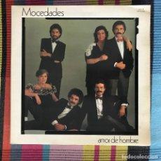 Discos de vinilo: MOCEDADES - AMOR DE HOMBRE - LP CBS 1982. Lote 195213635