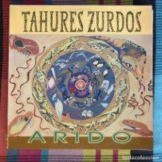 Discos de vinilo: TAHÚRES ZURDOS - ÁRIDO - LP EMI 1992. Lote 195214778