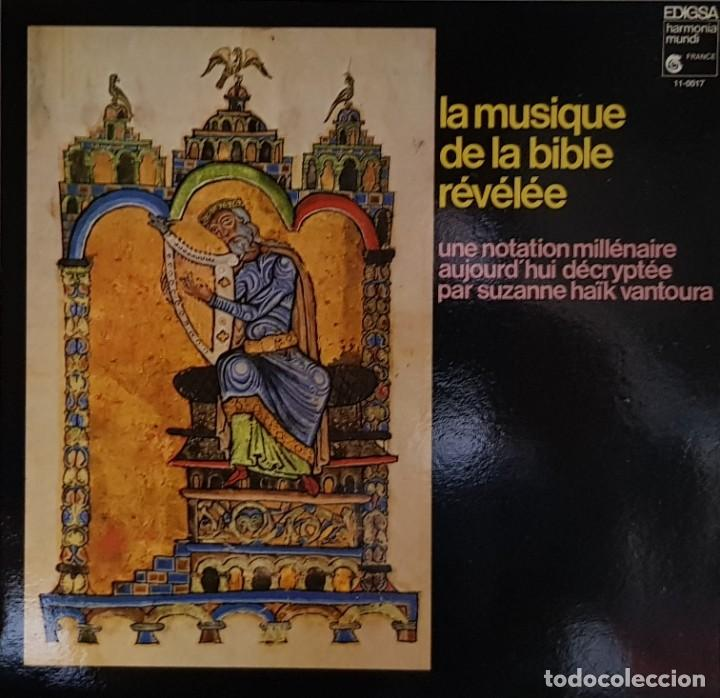 LA MUSIQUE DE LA BIBLE RÉVÉLÉE - EDIGSA FRANCE 1980 (Música - Discos - LP Vinilo - Clásica, Ópera, Zarzuela y Marchas)