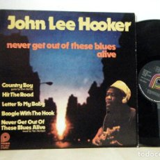 Discos de vinilo: JOHN LEE HOOKER - NEVER GET OUT OF THESE BLUES ALIVE , VAN MORRISON, RARA EDIT USA, IMPECABLE. Lote 195222552