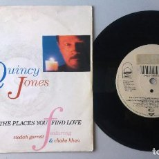 Discos de vinilo: QUINCY JONES / THE PLACES YOU FIND LOVE / SINGLE 7 INCH. Lote 195222712