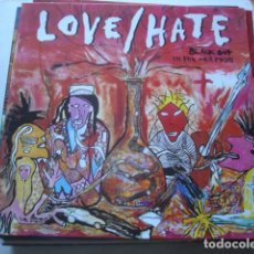 Discos de vinilo: LOVE/HATE BLACKOUT IN THE RED ROOM. Lote 195226381
