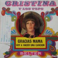 Discos de vinilo: CRISTINA Y LOS TOPS-GRACIAS MAMA-MUY BUEN ESTADO. Lote 195227181