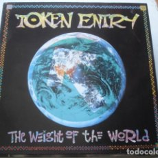 Discos de vinilo: TOKEN ENTRY THE WEIGHT OF THE WORLD. Lote 195228866
