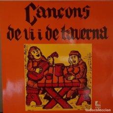 Discos de vinilo: CANÇONS DE VI I DE TAVERNA - JAUME ARNELLA , JOAN CROSSA I RAFAEL SALA - EDIGSA 1976. Lote 195229077