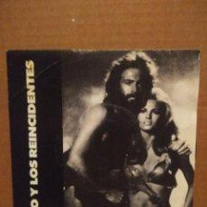 Discos de vinilo: SG TEO Y LOS REINCIDENTES : BUSCARE UN LUGAR ( FOTO RAQUEL WELCH EN EL FILM HACE UN MILLON DE AÑOS). Lote 195231378
