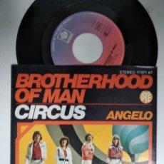 Discos de vinilo: BROTHERHOOD OF MAN - CIRCUS * ANGELO. Lote 195235247