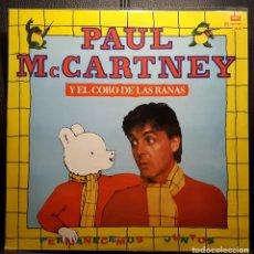 Discos de vinilo: PAUL MCCARTNEY - BEATLES - PERMANECEMOS JUNTOS - RARISIMO - MAXISINGLE - ARGENTINA - EXCELENTE. Lote 195235485