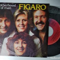 Discos de vinilo: BROTHERHOOD OF MAN - FIGARO / YOU CAN SAY THAT AGAIN (SINGLE ESPAÑOL, PYE 1977). Lote 195236598