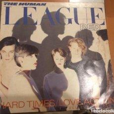 Discos de vinilo: THE HUMAN LEAGUE: HARD TIMES. Lote 195238043