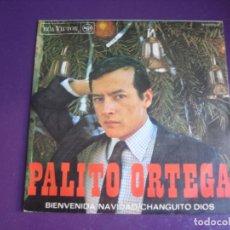 Discos de vinilo: PALITO ORTEGA SG RCA 1967 - BIENVENIDA NAVIDAD/ CHANGUITO DIOS - POP 60'S . Lote 195238166