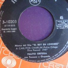 Discos de vinilo: PALITO ORTEGA SG RCA 1966 - BSO EL REY EN LONDRES - A CARLITOS CHAPLIN +1 - POP 60'S . Lote 195238395